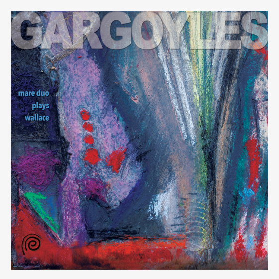 GARGOYLES CD | Mare Duo plays Wallace