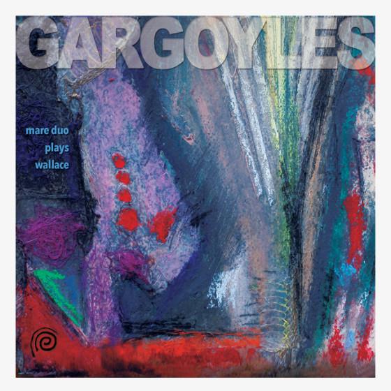 GARGOYLES CD | Mare Duo plays Wallace