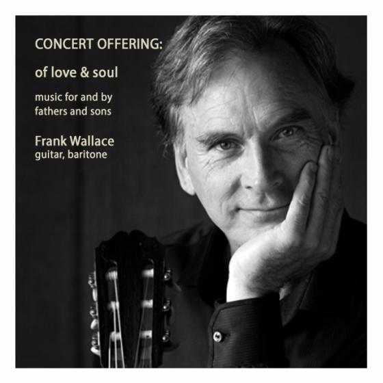 Of Love & Soul: a concert of music for and by fathers and sons